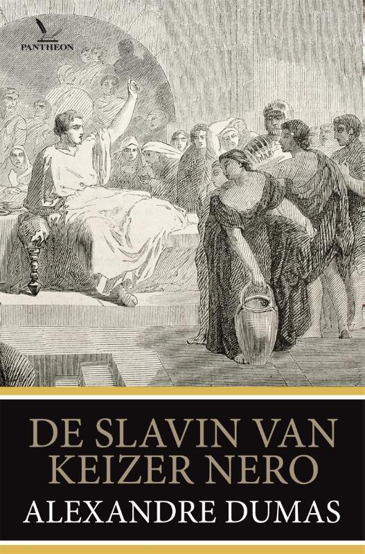 Alexandre Dumas,De slavin van keizer Nero