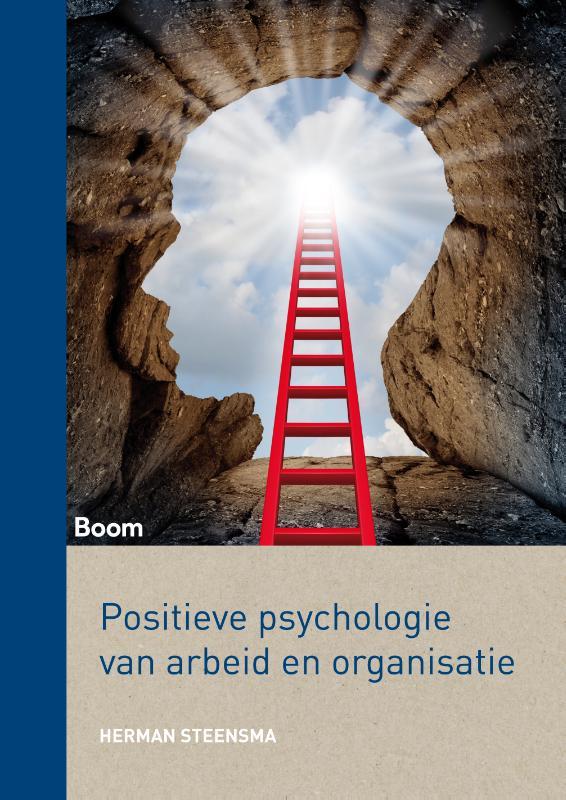 Herman Steensma,Positieve psychologie van arbeid en organisatie