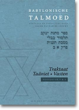 Jacob de Leeuwe,Babylonische Talmoed - Traktaat Taäniet (Vasten)