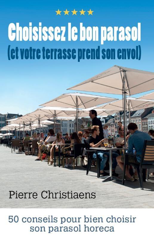 Pierre Christiaens,Choisissez le bon parasol