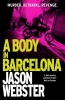 Jason Webster,A Body in Barcelona