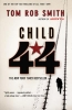 Smith, Tom Rob,Child 44