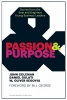 Coleman, John,   Gulati, Daniel,   Segovia, W. Oliver,Passion and Purpose