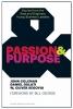 Coleman, John,   Gulati, Daniel,   Segovia, W. Oliver,Passion and Purpose