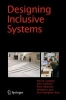 Designing Inclusive Systems,Designing Inclusion for Real-world Applications