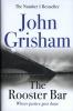 Grisham John,Rooster Bar