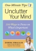 Smallin, Donna,One Minute Tips Unclutter Your Mind