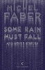 Michel Faber,Canons Some Rain Must Fall