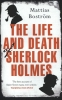 Mattias  Bostrom ,The Life and Death of Sherlock Holmes