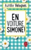 Valognes, Aurélie,En voiture, Simone!