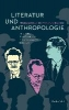 Literatur und Anthropologie,H.G. Adler, Elias Canetti und Franz Baermann Steiner in London