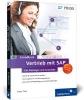 Then, Tobias,Vertrieb mit SAP: Der Grundkurs f?r Einsteiger und Anwender
