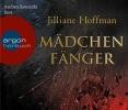 Hoffman, Jilliane,Mädchenfänger (Hörbestseller)