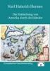 Hermes, Karl Heinrich,Die Entdeckung von Amerika durch die Isländer im zehnten und elften Jahrhundert