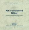 Haag, Gottlob,Mit ere Hendvoll Wiind