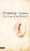 <b>Santiago  Pajares</b>,La lluvia de Ionah