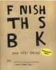 <b>Keri  Smith</b>,Finish this book - Nederlandse editie
