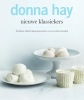 <b>Donna  Hay</b>,Donna Hay, nieuwe klassiekers