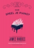 James  Rhodes,Little ways to live a big life Hoe speel je piano?