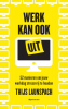 <b>Thijs  Launspach</b>,Werk kan ook uit