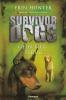 Erin  Hunter,Survivor Dogs 04 Geen weg terug