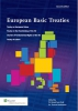European basic treaties: treaty on European Union,treaty on European Union, treaty on the functioning of the European Union, EU charter of fundamental rights, treaty of Lisbon