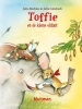 <b>Julia  Boehme</b>,Toffie Toffie en de kleine olifant