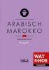 ,Wat & Hoe Taalgids Arabisch Marokko