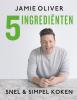 <b>Jamie  Oliver</b>,Jamie Oliver - 5 ingredienten