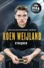 <b>Koen  Weijland</b>,Koen Weijland - Strijder