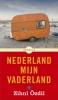 <b>Zihni  Özdil</b>,Nederland mijn vaderland
