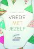 <b>Elisabeth van Zijl</b>,Vrede met jezelf
