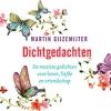 <b>Martin  Gijzemijter</b>,Dichtgedachten