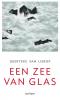 <b>Geerteke van Lierop</b>,Een zee van glas