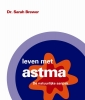 Sarah Brewer,Leven met astma