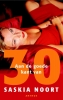 Saskia Noort,Aan de goede kant van het 30