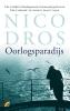 <b>Nico  Dros</b>,Oorlogsparadijs
