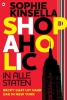 <b>Sophie  Kinsella</b>,Shopaholic  In alle staten