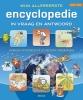 <b>Mijn allereerste encyclopedie in vraag en antwoord</b>,