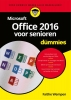 Faithe  Wempen,Microsoft Office 2016 voor senioren voor Dummies