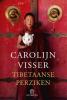 Carolijn  Visser,Tibetaanse perziken