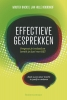 Wouter  Backx, Jan Hille  Noordhof,Effectieve gesprekken