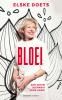 Elske  Doets,Bloei