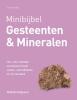 John  Farndon,Minibijbel  Gesteenten en mineralen