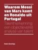Robert  Geerlings,Waarom Messi van Mars komt en Ronaldo uit Portugal