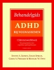Steven A. Safren, Susan  Sprich, Carol A. Perlman, Michael W. Otto,Behandelgids ADHD bij volwassenen, cli?ntenwerkboek - tweede editie