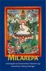 Milarepa,autobiografie van de beroemdste Tibetaanse yogi