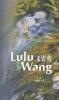 Lulu  Wang,Levenlangverliefd