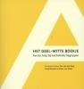 <b>Eric van den Berg, Frank  Bosman, Peter van Zoest</b>,Het geel-witte boekje
