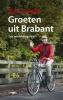 Wim Daniels,Groeten uit Brabant